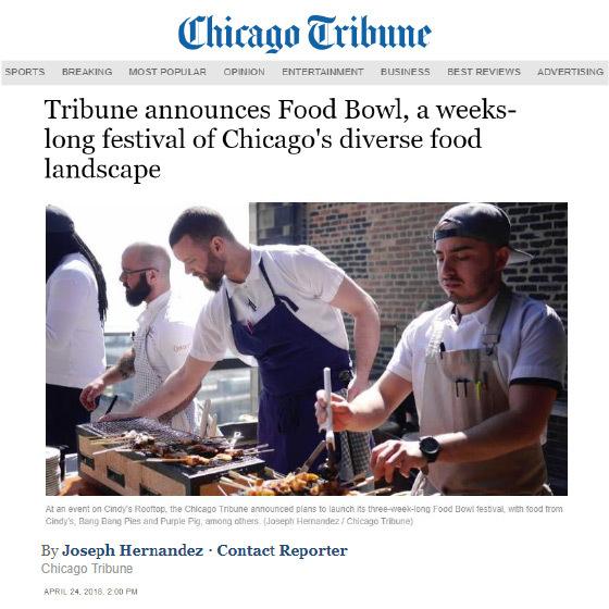 Chicago Tribune: Tribune Announces Food Bowl, a weeks-long festival of Chicago's diverse food landscape