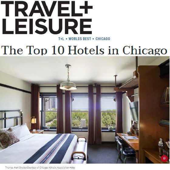 Travel + Leisure: The Top 10 Hotels in Chicago