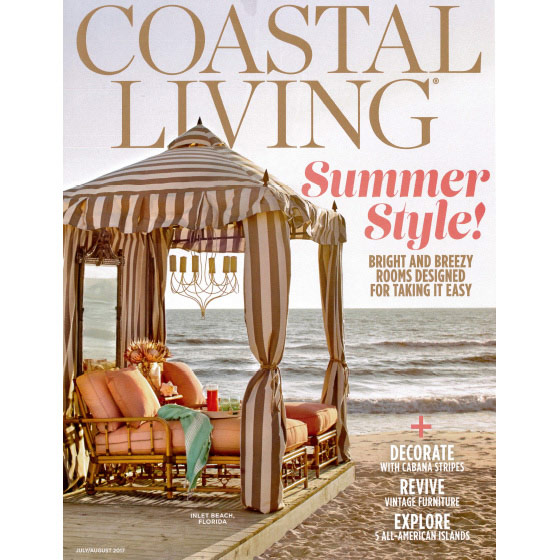 COASTAL LIVING - JULY/AUGUST 2017